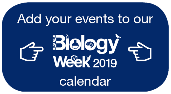 Add your events to our biology week calendar